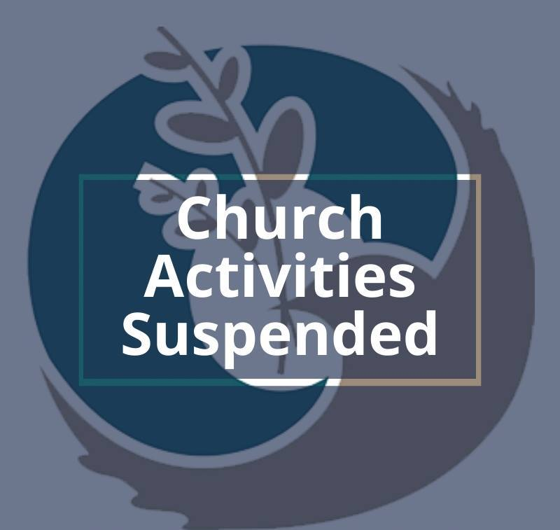 Church Activities Suspended